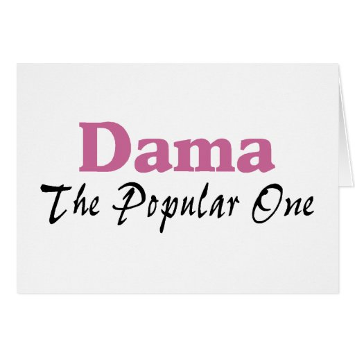 Dama The Popular One Cards