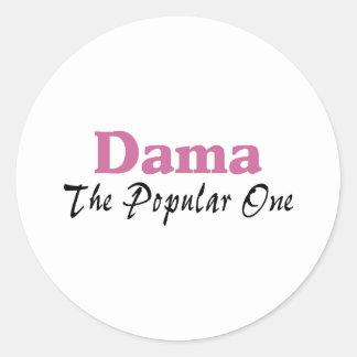 Dama The Popular One Round Sticker