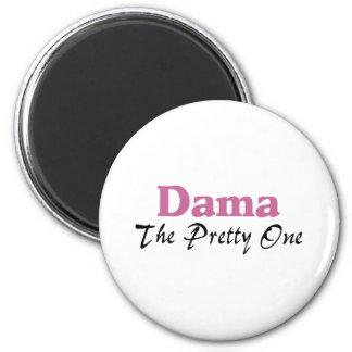 Dama The Pretty One 2 Inch Round Magnet
