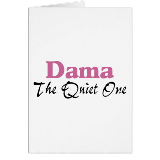 Dama The Quiet One Greeting Card