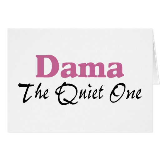 Dama The Quiet One Card