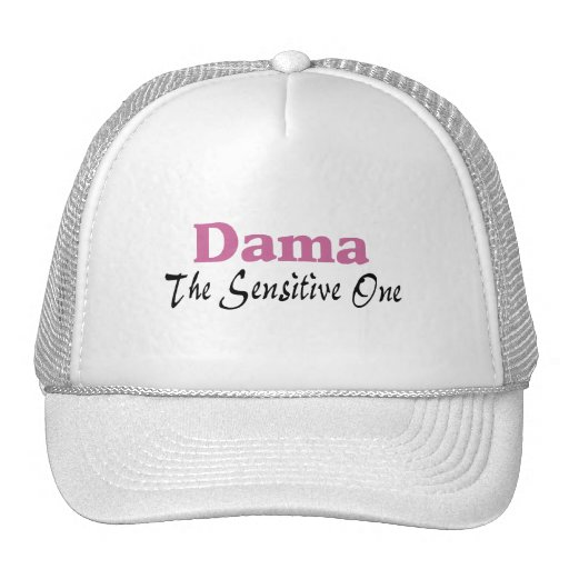 Dama The Sensitive One Hat