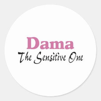 Dama The Sensitive One Round Sticker