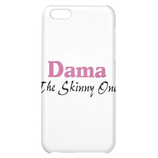 Dama The Skinny One iPhone 5C Covers