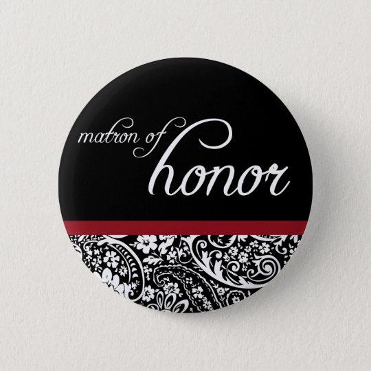 Damask Beauty Matron of Honour Button