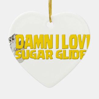 Damn-I-Love-Sugar-Glider Ceramic Heart Ornament