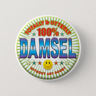Damsel Totally 2 Inch Round Button