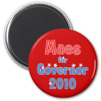 Dan Maes for Governor 2010 Star Design 2 Inch Round Magnet