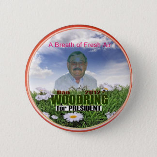 Dan Woodring for President 2012 2 Inch Round Button