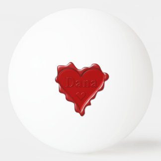 Dana. Red heart wax seal with name Dana Ping Pong Ball