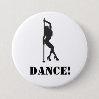 Dance! 3 Inch Round Button