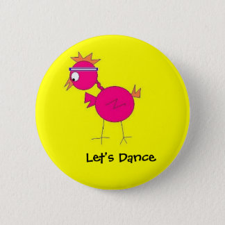 dance bird, Let's Dance - Customized 2 Inch Round Button