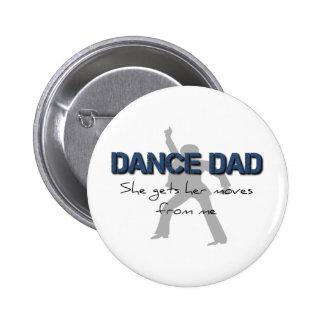 Dance Dad Moves 2 Inch Round Button