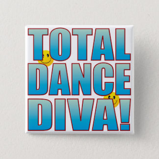 Dance Diva Life B 2 Inch Square Button