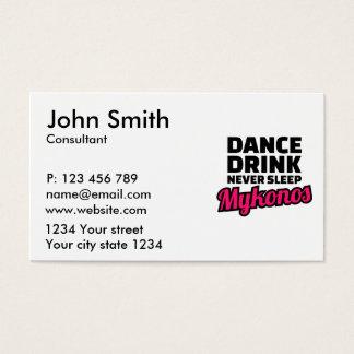 Dance drink never sleep business card