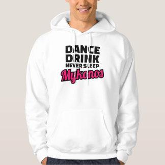 Dance drink never sleep hoodie