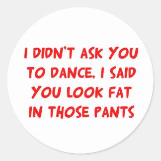 Dance Fat Pants Classic Round Sticker