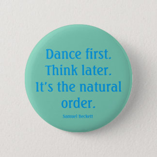 """Dance first"" button"
