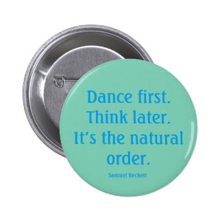 """""""Dance first"""" button"""