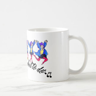 Dance hall is what to C Coffee Mug