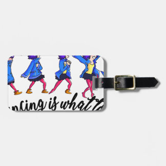 Dance hall is what to C Luggage Tag