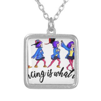 Dance hall is what to C Silver Plated Necklace