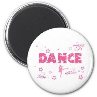 Dance Imagine Achieve Dream Magnet