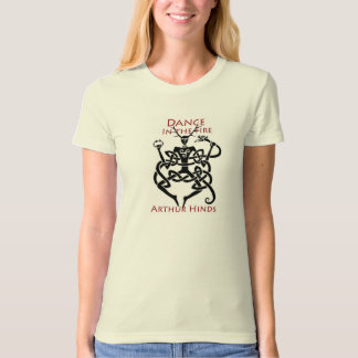 Dance in the Fire women's organic T-shirt