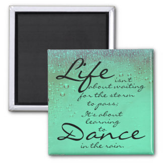 Dance in the Rain Magnet