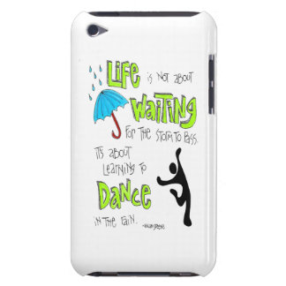 Dance in the Rain Quote iPod Case Barely There iPod Cover