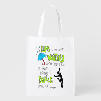 Dance in the Rain Quote Reusable Bag