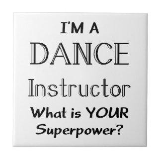Dance instructor tiles