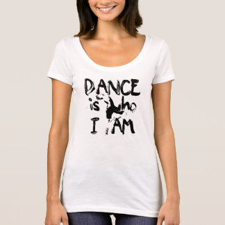 Dance Is Who I am - Shirt