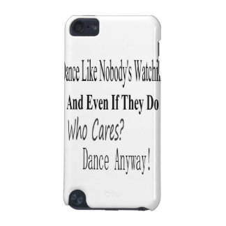 Dance Like Nobody's Watching iPod Touch (5th Generation) Covers