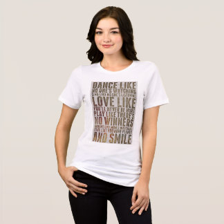 Dance Like Noone's Watching Motivational Shirt