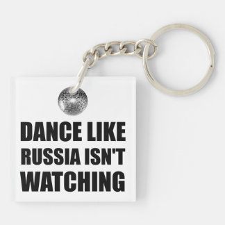 Dance Like Russia Not Watching Double-Sided Square Acrylic Keychain
