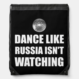 Dance Like Russia Not Watching Drawstring Bag