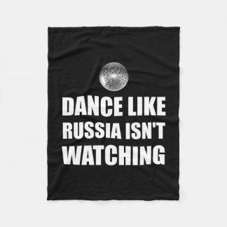Dance Like Russia Not Watching Fleece Blanket