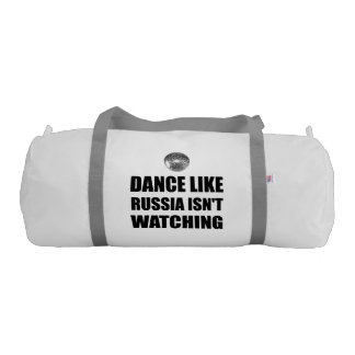 Dance Like Russia Not Watching Gym Bag
