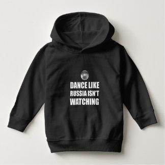 Dance Like Russia Not Watching Hoodie