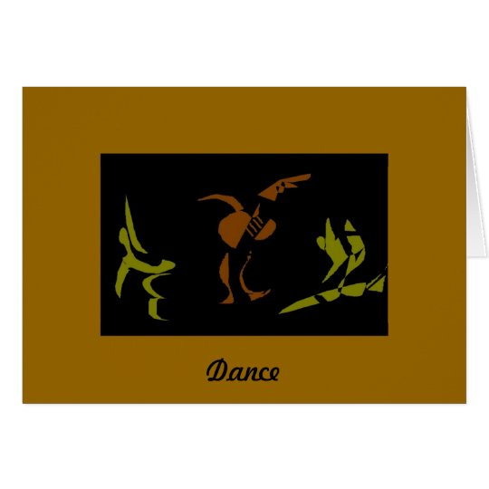 Dance Like there's No Tomorrow Card