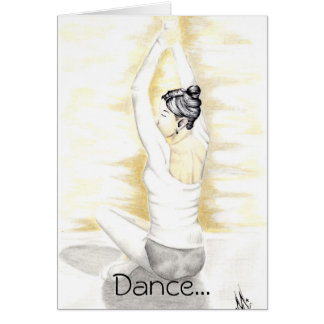 Dance like there's nobody watching! card