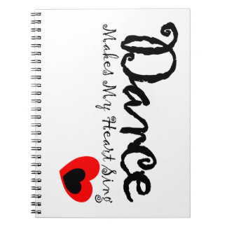 Dance Makes My Heart Sing Notebooks