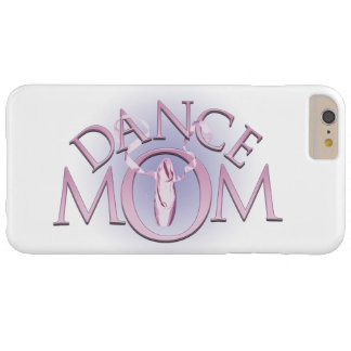Dance Mom Barely There iPhone 6 Plus Case