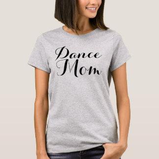 Dance Mom Basic t-Shirt