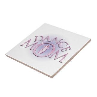 Dance Mom Ceramic Tile