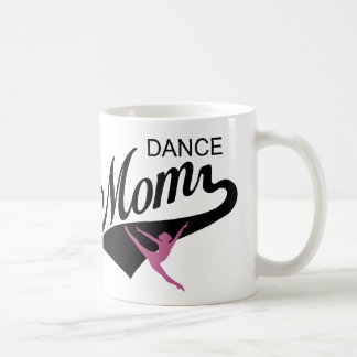 Dance Mom mug Mother's Day gift