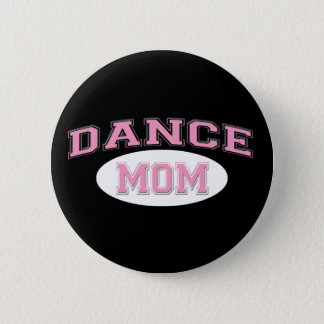 dance mom pink for black 2 inch round button
