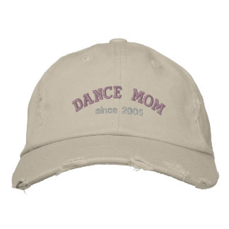 Dance Mom Since... Embroidered Hat