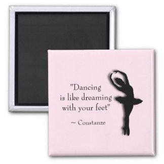 Dance Motivational Square Magnet